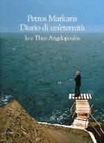 Diario di un'eternità – Io e Theo Angelopoulos