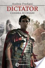 Dictator - L'ombra di Cesare