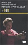 Dizionario atipico del Giallo 2010