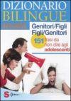 Dizionario bilingue genitori/figli figli/genitori