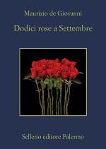 Dodici rose a Settembre