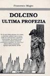 Dolcino - Ultima profezia