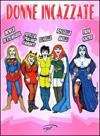 Donne incazzate