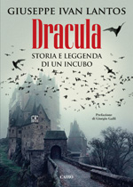 Dracula – Storia e leggenda di un incubo