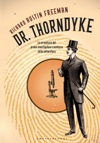 Dr. Thorndyke