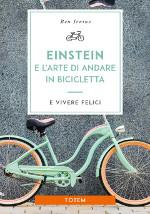 Einstein e l'arte di andare in bicicletta
