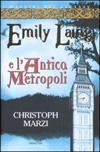 Emily Laing e l'Antica Metropoli