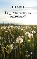 È questa la terra promessa?