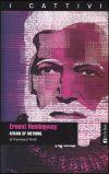 Ernest Hemingway - Afraid of nothing