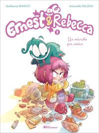 Ernest & Rebecca - Un microbo per amico