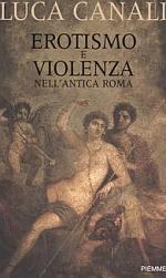 Erotismo e violenza nell'antica Roma