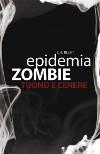 Epidemia zombie – Tuono e cenere