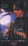Fabrizio De Andrè - Amico fragile