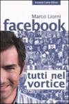 Facebook - Tutti nel vortice