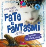 Fate e fantasmi... all'opera