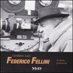 Federico Fellini - A Cinema greatmaster