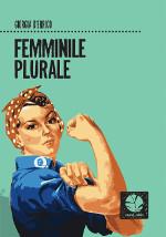 Femminile plurale