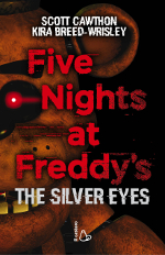 Five Nights at Freddy's – The Silver Eyes