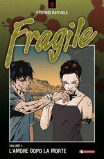 Fragile - L'amore dopo la morte