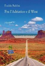 Fra l'Adriatico e il West