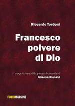 Francesco polvere di Dio