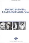 Franco Basaglia e la Filosofia del '900