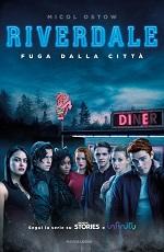 Riverdale - Fuga dalla città