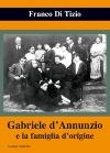 Gabriele d'Annunzio e la famiglia d'origine