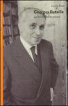 Georges Bataille - La ferita dell'eccesso