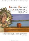 Gianni Rodari e la signorina Bibiana
