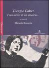 Giorgio Gaber - Frammenti di un discorso...