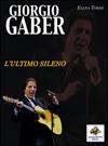 Giorgio Gaber - L'ultimo sileno