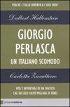 Giorgio Perlasca - Un italiano scomodo
