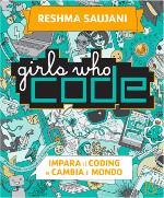Girls who code ‒ Impara il coding e salva il mondo