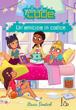 Girls who code ‒ Un'amicizia in codice