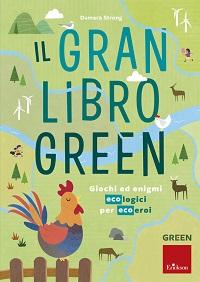 Il gran libro green
