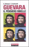 Guevara - Il pensiero ribelle