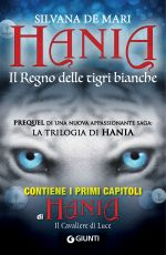 Hania: il Regno delle tigri bianche