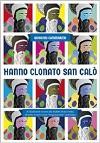 Hanno clonato San Calò