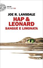 Hap & Leonard – Sangue e limonata
