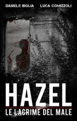 Hazel ‒ Le lacrime del male