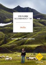 Heiða – Lasciare tutto per la natura
