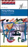 Hong Kiltong - Il brigante confuciano