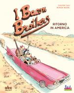 I Bacon Brothers – Ritorno in America