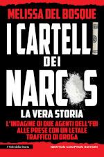I cartelli dei narcos