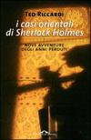 I casi orientali di Sherlock Holmes