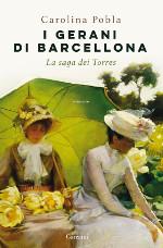 I gerani di Barcellona - La saga dei Torres