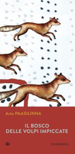 Il bosco delle volpi impiccate