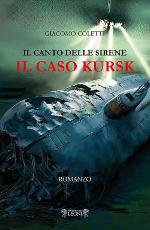 Il canto delle sirene ‒ Il caso Kursk