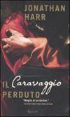 Il Caravaggio perduto